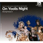 On yoolis night (Anonymous 4)