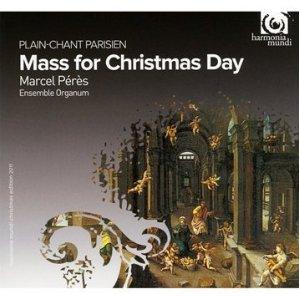 Plain-chant parisien - Messe du jour de Noël - Harmonia Mundi