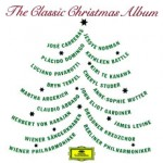 The Classic Christmas Album - Deutsche Grammophon